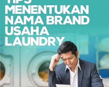 3 langkah mudah membuat nama usaha laundry