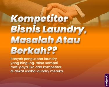 menghadapi kompetitor bisnis laundry
